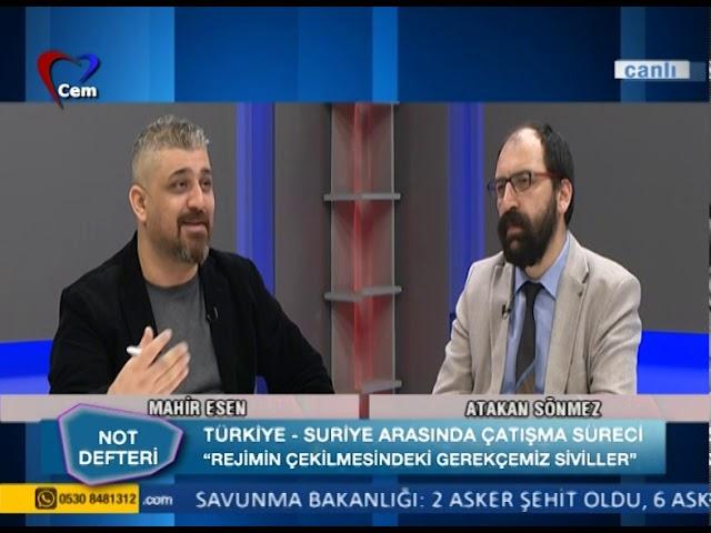 Atakan Sönmez ile Not Defteri // Türkiye Suriye'de Büyüyecek Mi, Küçülecek Mi (04 Mart 2020)