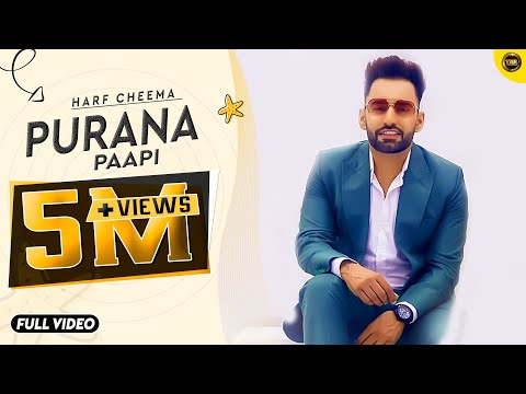 HARF CHEEMA | PURANA PAAPI | BRAND NEW SONG 2014 | YAAR ANMULLE RECORDS