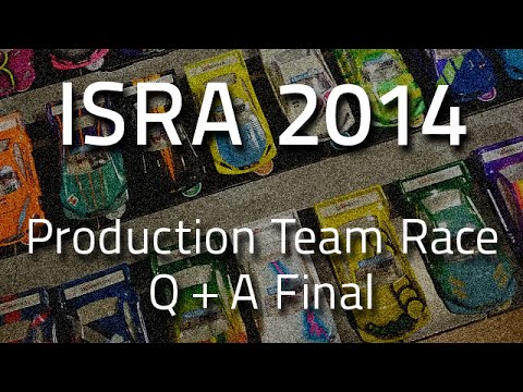 ISRA Worlds 2014 Production Team Race – Qualification & A Final