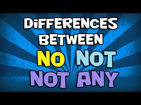 Differences between NO, NOT and NOT ANY 🚀 Aprende RÁPIDAMENTE 🥇
