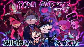 Irken Outcasts (EPISODE 2) - Shifting Schools