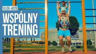 WSPÓLNY TRENING / VLOG #828