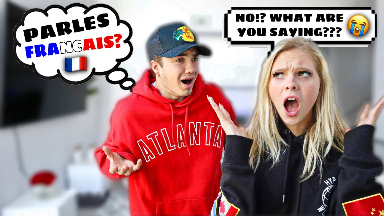 SPEAKING ONLY FRENCH TO MY GIRLFRIEND FOR 24 HOURS PRANK!