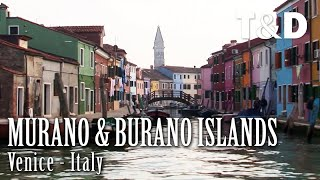 Venice Best Place: Murano and Burano - Travel & Discover