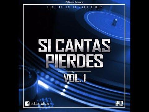 SI CANTAS PIERDES VOL 1 - Sebas Alizzi (Mix Music)