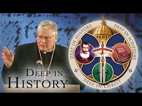 Deep in History -The Schism: Influences from Henry VIII to Elizabeth - Msgr Frank Lane