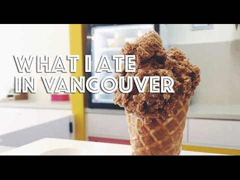 WHAT I ATE IN VANCOUVER (VEGAN)