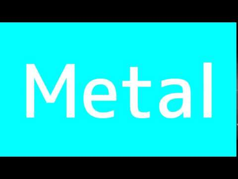How to say Metal in Spanish