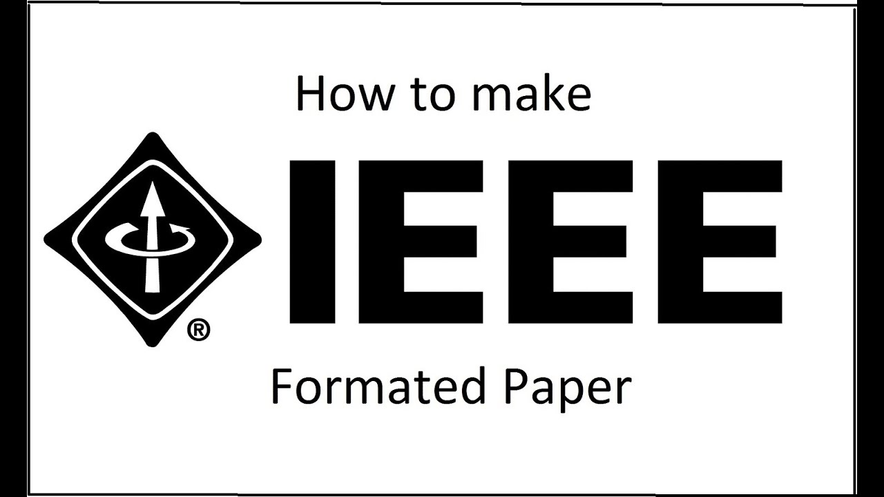 how to make ieee formated paper youtube