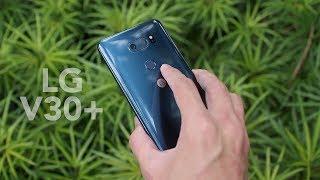 LG V30+ Review Power & Beauty