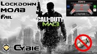 Lockdown MOAB Fail - XIM 4 Modern Warfare 3 Gameplay