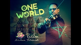 RedOne feat. Adelina & Now United - One World ( 2018 Violin Cover by Hicham Telmoudi )
