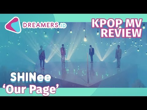 SHINee 샤이니 '네가 남겨둔 말 (Our Page)' | KPOP MV REVIEW