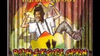 DJ Blackfoot - Rough Neck Reggae Chicken