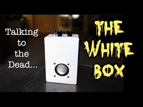 Amazing new CLEAR Spirit Ghost Box, THE WHITE BOX  Plus SCD-1 Session!