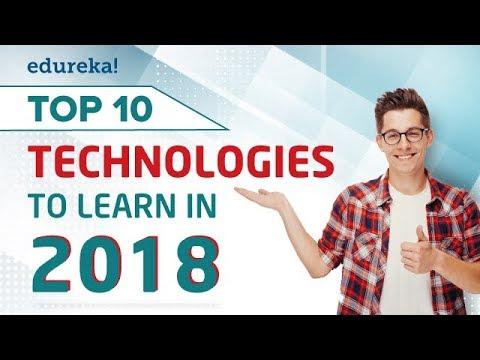 top-10-technologies-to-learn-in-2018-|-trending-technologies-2018-|-edureka