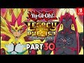 Yu-Gi-Oh! Legacy of the Duellist Link Evolution ENGLISH Nintendo Switch Part 30 Gameplay Walkthrough