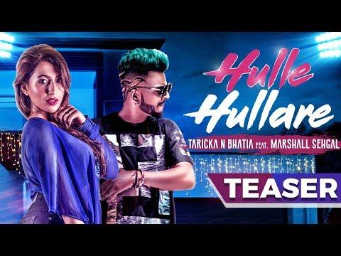 Hulle Hullare Teaser | Taricka N Bhatia Ft. Marshall Sehgal | New Hindi Party Song | Music & Sound