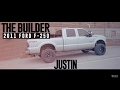 The Builder Episode P4: Justin's 2011 Ford F-250 Super Duty