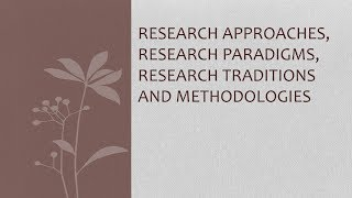 Research Paradigms and Traditions