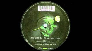 Robin S. - Show Me Love (Tonka´s 2002 Club Mix)