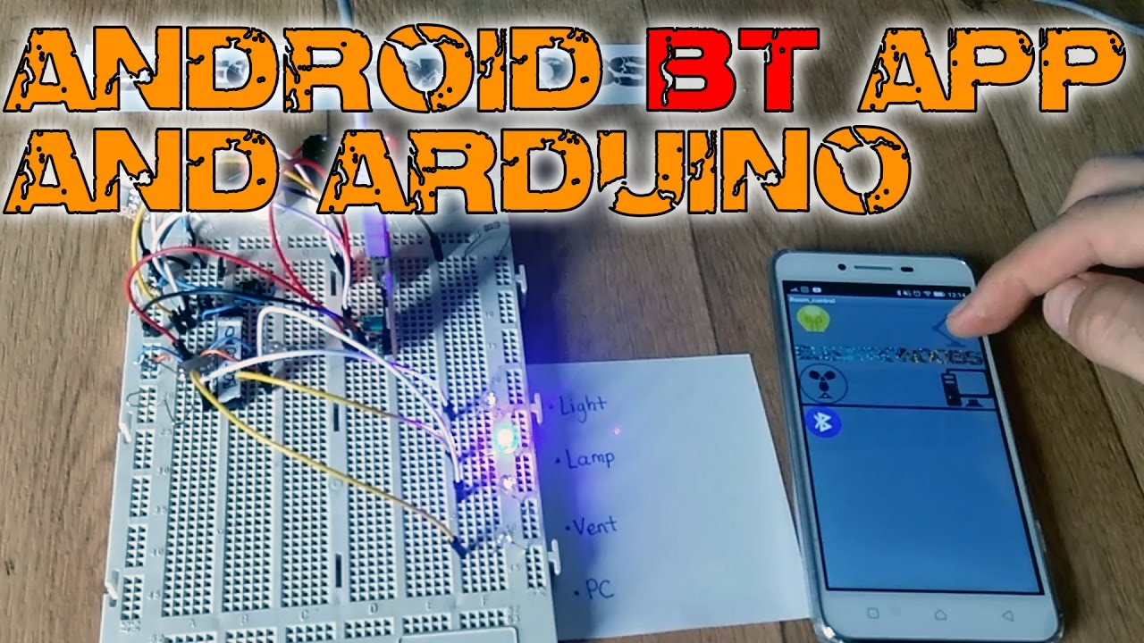Create A Bluetooth App And Control The Arduino Youtube Using Cellular Phone Bt Serial Electronic Design