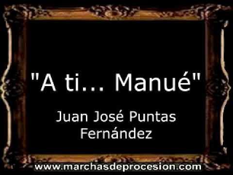 A ti... Manué