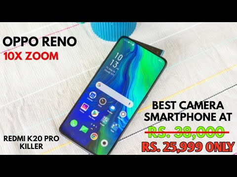 Oppo Reno 10x Zoom price drops to Rs 24990 during Flipkart Big ...