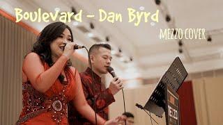 Download Lagu Boulevard - Dan Byrd Mezzo Music Cover mp3