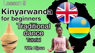 Lesson 9: Traditional Dance Tutorial || Kinyarwanda for beginners