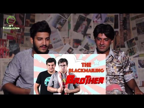 Pakistani Reacts To | The Blackmailing Brother | Ashish Chanchlani | Reaction Express
