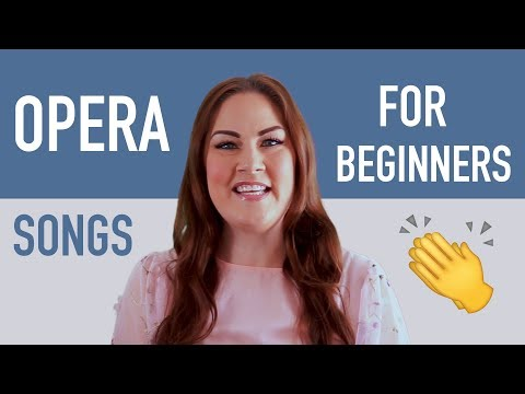 7 Opera Songs for Beginners | How to Sing Opera