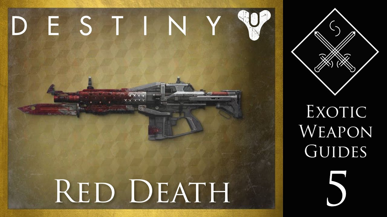 Destiny exotic weapon guide red death exotic pulse rifle youtube