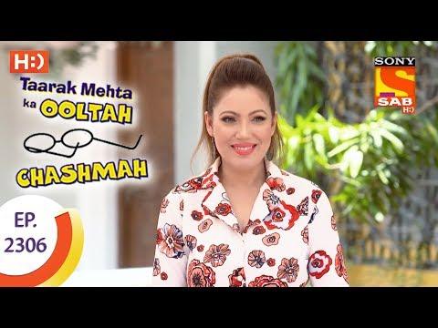 Taarak Mehta Ka Ooltah Chashmah – तारक मेहता – Ep 2306 – 4th October, 2017