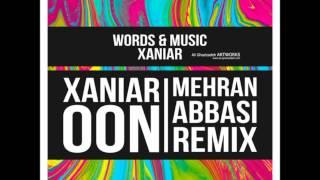 xaniar khosravi - oon (remix -single)