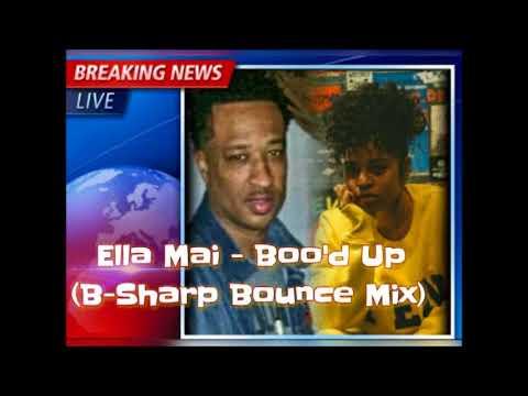 Ella Mai - Boo'd Up (B-Sharp Bounce Mix)