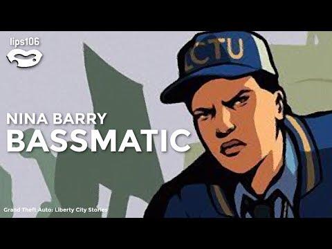 GTA: Liberty City Stories Music from Lips 106 ~ Nina Barry  Bassmatic
