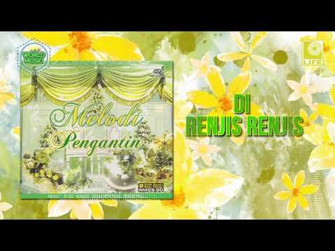 Melodi Pengantin - Di Renjis Renjis