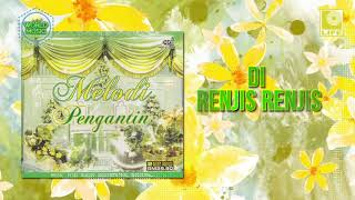 Download Lagu Melodi Pengantin - Di Renjis Renjis mp3