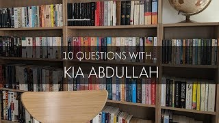 10 Questions with Kia Abdullah