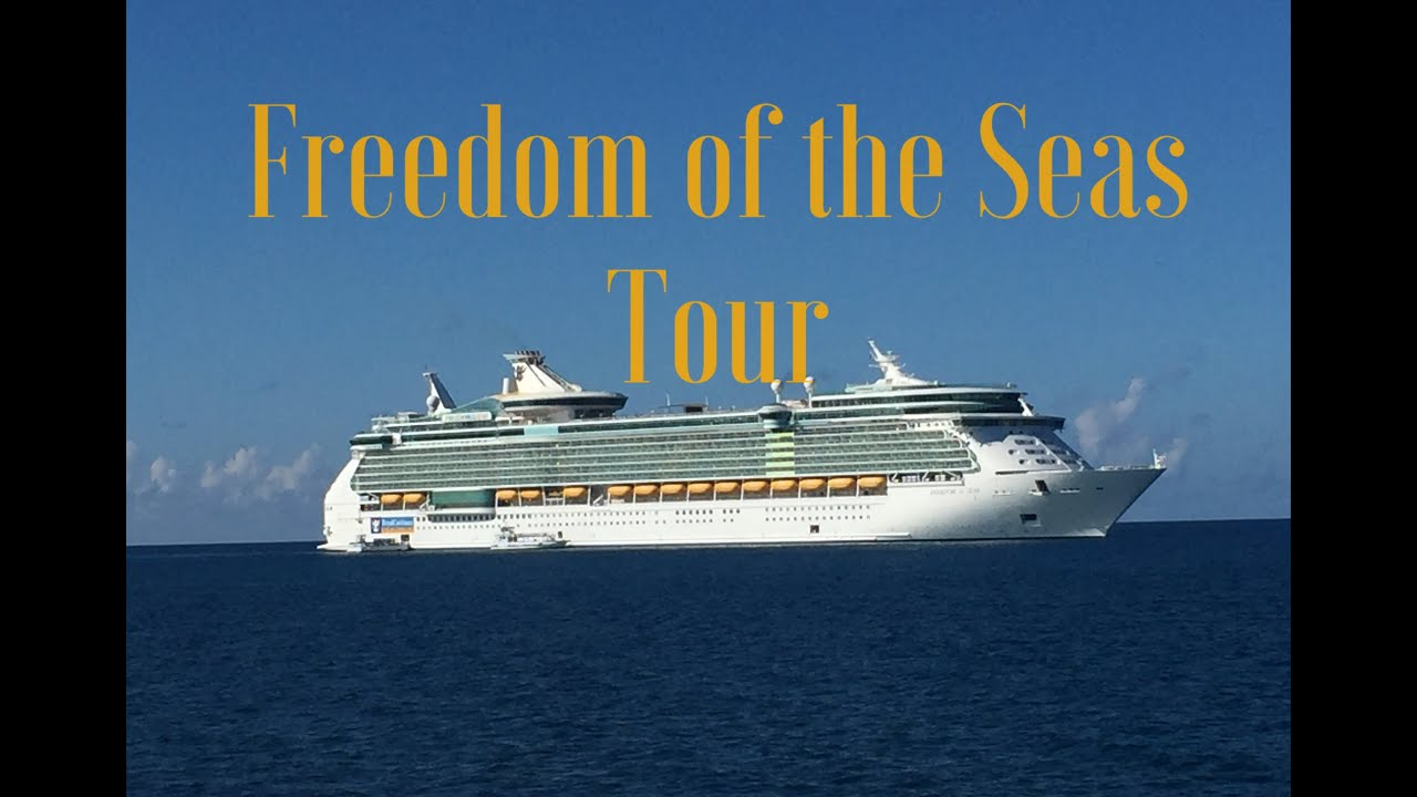 Cruise Ship Tour Freedom Of The Seas Royal Caribbean