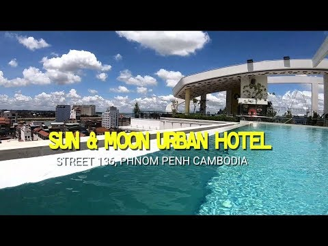 Best hotel on Street 136, SUN & MOON URBAN HOTEL, PHNOM PENH CAMBODIA