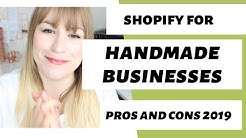 SHOPIFY FOR HANDMADE BUSINESSES, PROS AND CONS OF SHOPIFY 2019 //Handmade Bosses