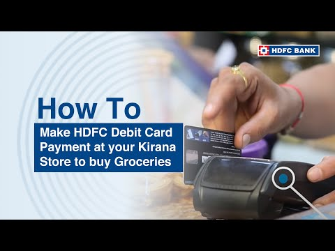 How to Make HDFC Debit Card Payment at your Kirana Store to buy Groceries?