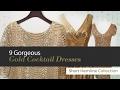 9 Gorgeous Gold Cocktail Dresses Short Hemline Collection