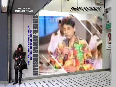 EK PAL HASNA JO CHAHA ( Singer: Anwar Hussain ) Live