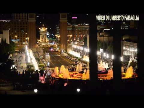Magic Fountain of Montjuïc Barcelona Spain - Tourist Information -  Video Umberto Faraglia