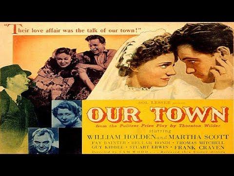 OUR TOWN  | William Holden | Martha Scott | Full Length Romance Movie | English | HD | 720p