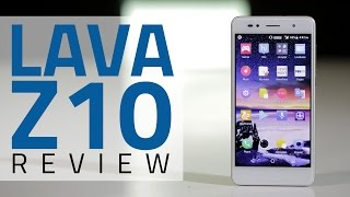 Lava Z10 Review Camera Specs Price in India Verdict and More