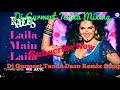 Laila Main Laila Dj Gurmeet Tanda Song Remix